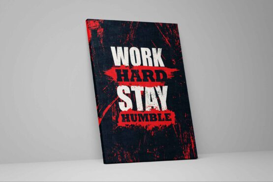 Tablou Work Hard